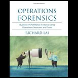 Operations Forensics Business Performance Analysis Using Operations Measures and Tools