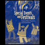 Special Events and Festivals : How to Plan, Organize, and Implement