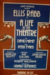 A LIFE IN THE THEATER (ORIGINAL BROADWAY THEATRE POSTER)