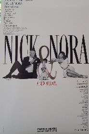 Nick and Nora a New Musical (Original Broadway Theatre Window Card)