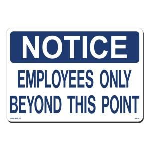 Lynch Sign 14 in. x 10 in. Blue on White Plastic Notice Employees Only Beyond this Point Sign NS 35