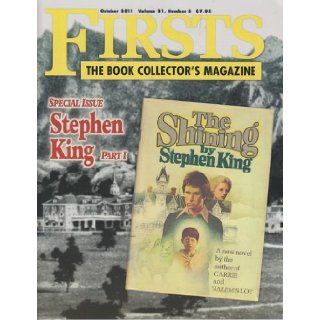 Firsts The Book Collector's Magazine October 2011 Stephen King Part I (Volume 21, Number 8): Firsts The Book Collector's Magazine: Books