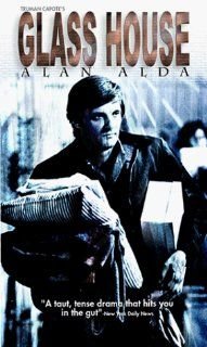 Glass House [VHS] Vic Morrow, Alan Alda, Clu Gulager, Billy Dee Williams, Kristoffer Tabori, Dean Jagger, Scott Hylands, Edward Bell, Roy Jenson, Alan Vint, Luke Askew, Tony Mancini, Jules Brenner, Tom Gries, Rick Rosenberg, Robert W. Christiansen, Roger