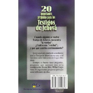 20 Inquietantes Preguntas Para los Testigos de Jehova = 20 Important Questions for Jehova's Witnesses (Spanish Edition): Wilbur Lingle: 9789589149843: Books