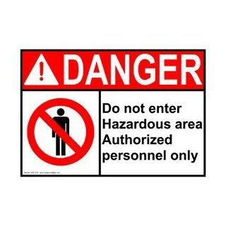 ANSI DANGER Do Not Enter Hazardous Area Sign ADE 2185 Enter / Exit  Business And Store Signs