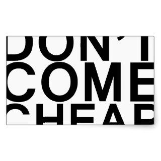 swag don't come cheap sticker