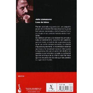 Luna de lobos (Spanish Edition): Julio Llamazares: 9788432217388: Books