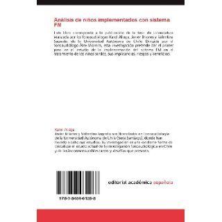 An�lisis de ni�os implementados con sistema FM: Colegio San Francisco de Asis para ni�os sordos, Santiago de Chile (Spanish Edition): Karol Aliaga, Javier Briones, Valentina Sagredo: 9783848461288: Books