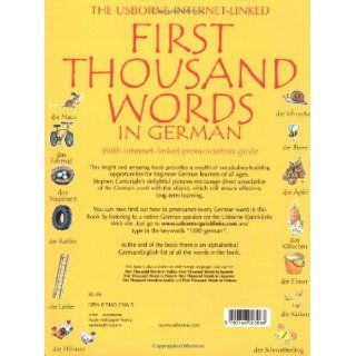 First Thousand Words in German: With Internet Linked Pronunciation Guide: Heather Amery, Nicole Irving, Stephen Cartwright: 9780746023068: Books