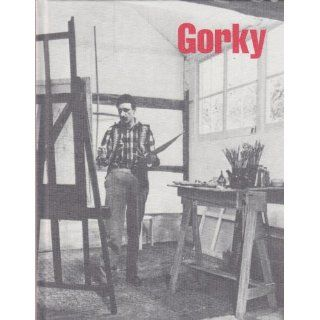 Arshile Gorky  late paintings, January 11 March 5, 1994 Arshile, Karlen Mooradian (nephew of Gorky), Willem De Kooning, Gagosian Gallery Gorky Books