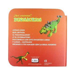 As� suenan los dinosaurios: S.A. Todolibro Ediciones: 9788499131719: Books