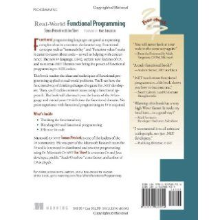 Real World Functional Programming With Examples in F# and C# Tomas Petricek, Jon Skeet 9781933988924 Books