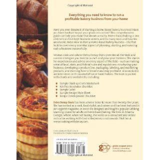 How to Start a Home Based Bakery Business (Home Based Business Series) Detra Denay Davis 9780762760824 Books