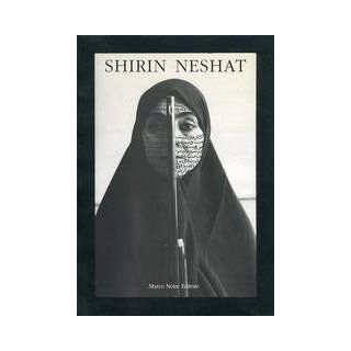 Women of Allah: Shirin Neshat: 9788890020209: Books