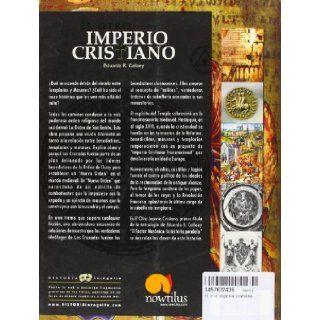 El Otro�imperio�cristiano (Historia Incognita): Eduardo R. Callaey: 9788497632430: Books