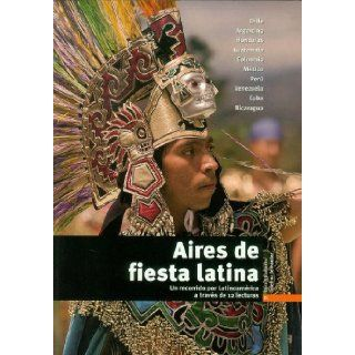 Aires De Fiesta Latina Book (Level B1) (Spanish Edition) Josefina Fernandez Barrera Clara Villanueva 9788484434276 Books