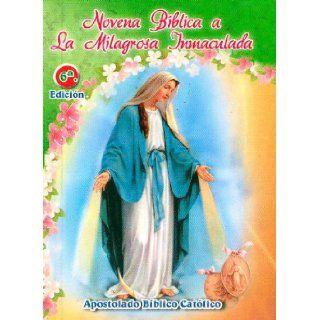 Novena Biblica a La Milagrosa Inmaculada (390.000 Vendidas): P. Eli�cer S�lesman: 9789586540513: Books