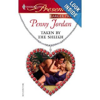 Taken By The Sheikh: Penny Jordan: 9780373233670: Books