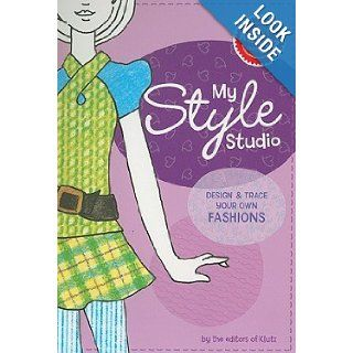 My Style Studio: Design & Trace Your Own Fashions [With Textured Coloring Plates in 8 Great Patterns and 8 Colored Pencils, Sketching Pencil and Arti [MY STYLE STUDIO]: Books