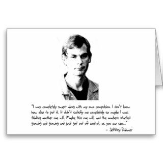 Jeffrey Dahmer (Compulsion Quote) Greeting Cards