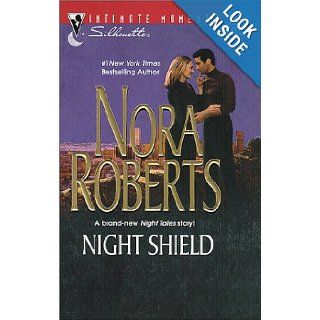 Night Shield (Silhouette Intimate Moments, #1027) Nora Roberts 9780037327097 Books