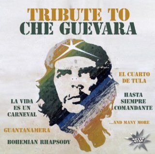 Tribute to Che Guevara: Music
