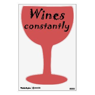Funny wine wall decal womens joke humor gifts