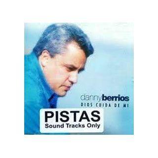 Dios Cuida de M�   Danny Berrios   Pistas: Music