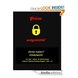 Goodbye Spy! Datenschutz gratis (German Edition) eBook: Wolfgang Schuhmacher: Kindle Store