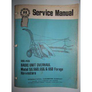 IH International Harvester 55, 550, 555 & 650 Forage Harvester Basic Overhaul Service Repair Manual Original International Harvester Books