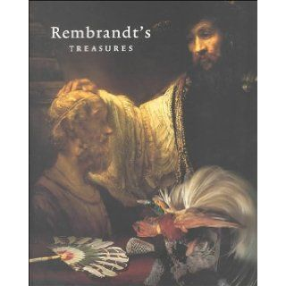 Rembrandt's Treasures: Bob Van Den Boogert: 9789040093814: Books