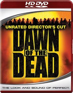 Dawn of the Dead (Unrated Director's Cut) [HD DVD]: Sarah Polley, Ving Rhames, Jake Weber, Mekhi Phifer, Ty Burrell, Michael Kelly, Kevin Zegers, Michael Barry, Inna Korobkina, Jayne Eastwood, Matt Frewer, Justin Louis, Zack Snyder, Richard P. Rubinste