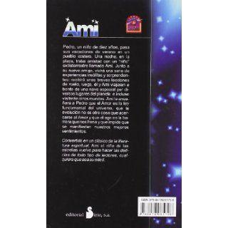 Ami, el nino de las estrellas (Spanish Edition) Enrique Barrios 9788478085798 Books