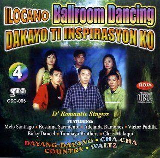 Ilocano Ballroom Dancing: Dakayo Ti Inspirasyon Ko Vol. 4   Philippine Tagalog Music CD: Music
