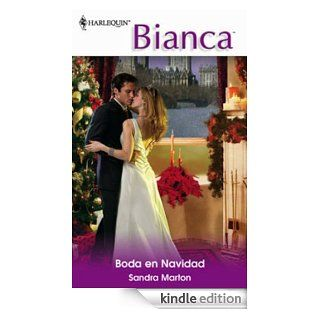 Boda en Navidad (Bianca) (Spanish Edition) eBook: Sandra Marton: Kindle Store