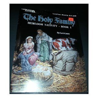 The Holy Family Heirloom Nativity Book 1, cross stitch (Leaflet #2343): Carol Emmer: Books