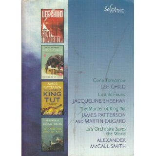 Reader's Digest Select Editions: 2010 Volume 1 (Gone Tomorrow, Lost & Found, The Murder of King Tut, La's Orchestra Saves the World): Lee Child, Jacqueline Sheenan, James Patterson, Alexander McCall Smith: Books