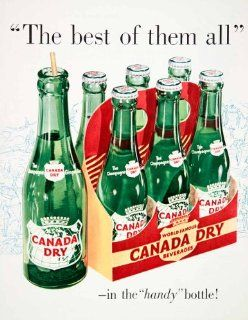 1950 Ad Canada Dry Ginger Ale Bottle Beverage Soft Drink Carbonated Advertising   Original Print Ad