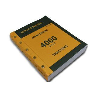 John Deere 4000 Series 4020 4010 Tractors Technical Service Manual New Print 746 Pages Diesel Gas Lp John Deere Books