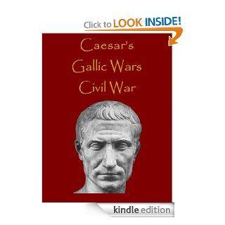 Caesar's Commentaries The Gallic Wars & The Civil War (History Alive) eBook Julius Caesar Kindle Store