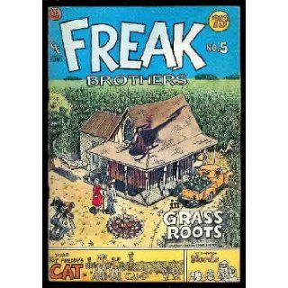 "The Fabulous Furry Freak Brothers in ""Grass Roots"" (Freak Brothers #5): Gilbert Shelton: Books"
