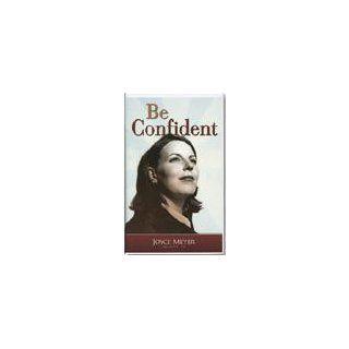 BE CONFIDENT (DVD; D158): JOYCE MEYER: Books