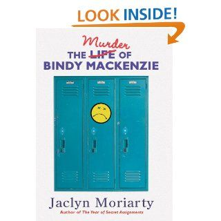 The Murder Of Bindy Mackenzie Jaclyn Moriarty 9780439740517 Books