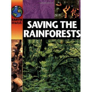 Saving the Rainforest (Earth Watch): Sally Morgan: 9780749662127: Books
