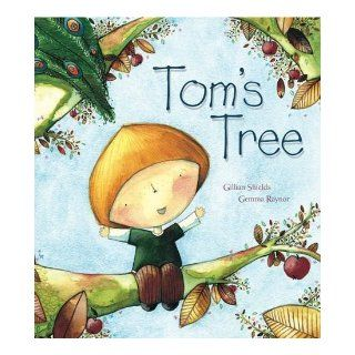 Tom's Tree: Gillian Shields, Gemma Raynor: 9781862337565: Books