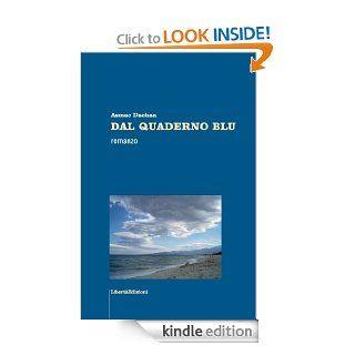 DAL QUADERNO BLU (ROMANZI & MIGRAZIONE & SENTIMENTO) (Italian Edition) eBook Asmae Dachan Kindle Store