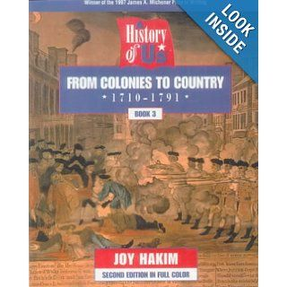 From Colonies to Country (A History of Us, Book 3): Joy Hakim: 9780613115629: Books