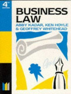 Business Law (Made Simple Series): Abdul Kadar, etc., K. Hoyle, Geoffrey Whitehead: 9780750625517: Books