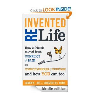 Reinvented Life eBook: Damion Lupo, Christofer Ashby: Kindle Store