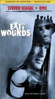 Exit Wounds [VHS]: Steven Seagal, DMX, Isaiah Washington, Anthony Anderson, Michael Jai White, Bill Duke, Jill Hennessy, Tom Arnold, Bruce McGill, David Vadim, Eva Mendes, Matthew G. Taylor, Paolo Mastropietro, Shane Daly, Drag On, Jennifer Irwin, Daniel K